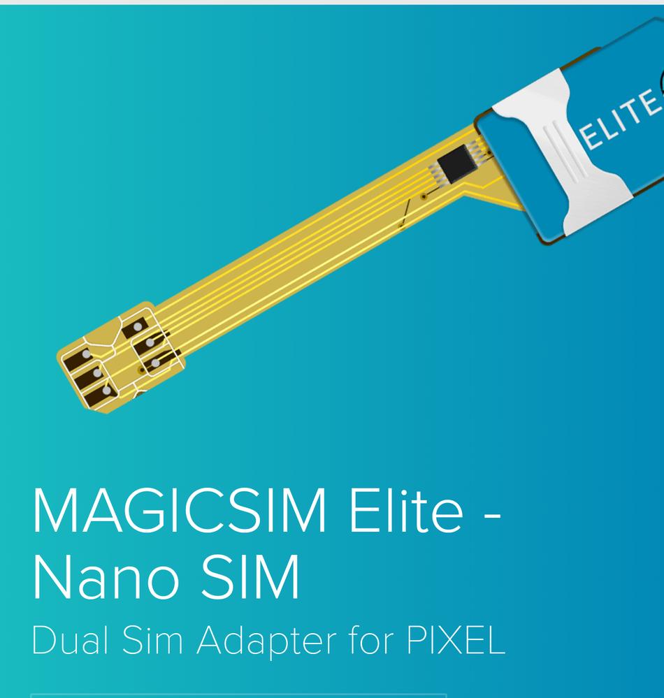 https://www.magic-sim.com/compatibility/google/pixel/magicsim-elite-nano-sim-dual-sim-adapter